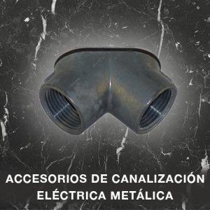 Accesorios de canalización eléctrica metálica