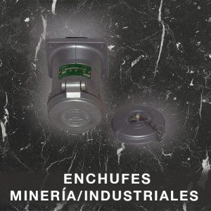 Enchufes Minería/Industriales