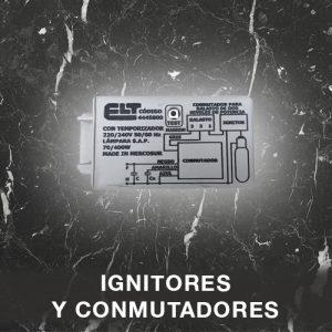 Ignitores y Conmutadores